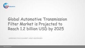 Global Automotive Transmission Filter Market is Projected to Reach 1.2 billion USD by 2025