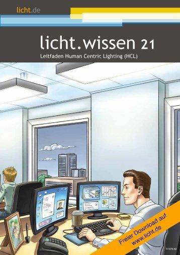 """licht.wissen 21 """"Leitfaden Human Centric Lighting (HCL)"""""""