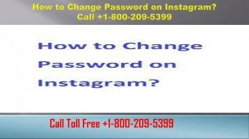 How to Change Password on Instagram? +1-800-209-5399