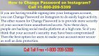 How to Change Password on Instagram? +1-800-209-5399 - Page 2