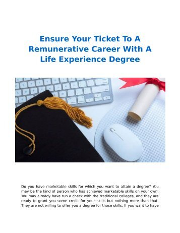 Ensure Your Ticket To A Remunerative Career With A Life Experience Degree