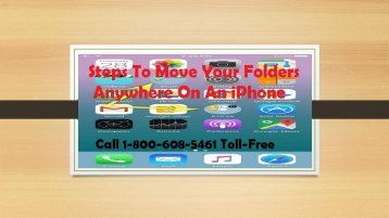 Call 1-800-608-5461 | How to Move Your Folders Anywhere On An iPhone?