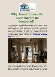 Why Should House For Cash Buyers Be Contacted?