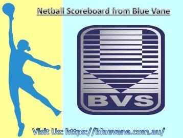 Buy Netball Scoreboard from Blue Vane, Victoria, Australia