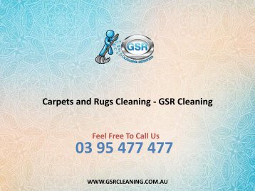 Carpets and Rugs Cleaning - GSR Cleaning