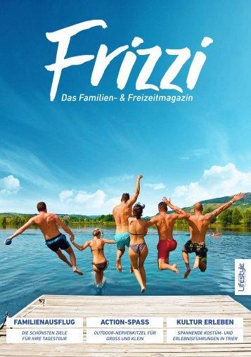 Frizzi - Das Familien- & Freizeitmagzin - Sommer 2018