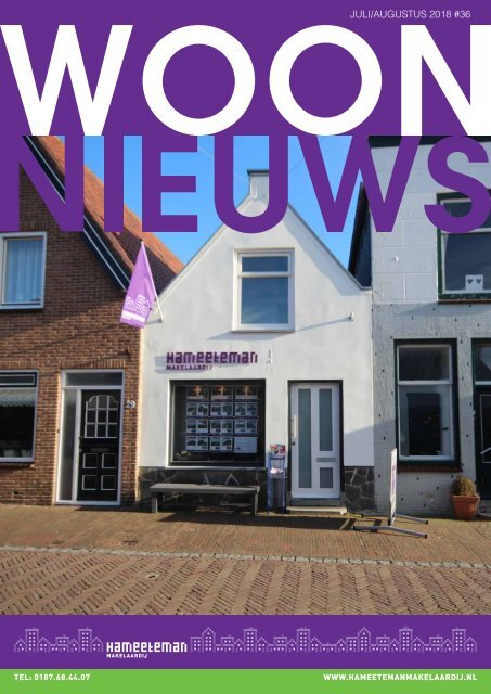 Hameeteman Makelaardij Woonnieuws, #36, juli/augustus 2018