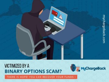 Victimized by binary options scams? Get your funds recovered!
