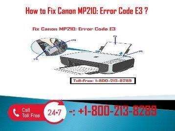 1-800-213-8289 Fix Canon MP210: Error Code E3
