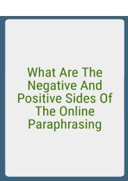 What Are the Negative And Positive Sides of the Online Paraphrasing