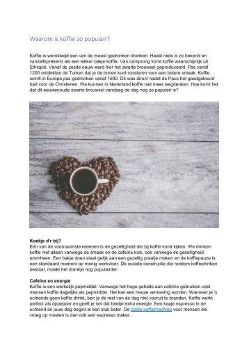 Waarom is koffie zo populair