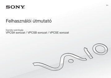Sony VPCSB3T9E - VPCSB3T9E Mode d'emploi Hongrois