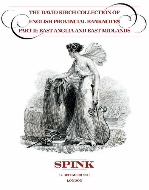 the david kirch collection of english provincial banknotes ... - Spink