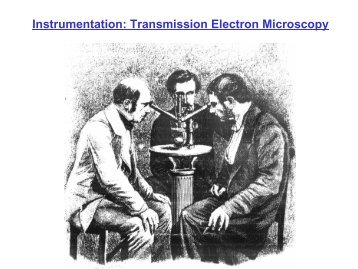 Instrumentation: Transmission Electron Microscopy - GFE Aachen