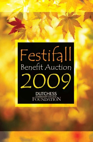 61511 fall auction.pmd - Dutchess Community College