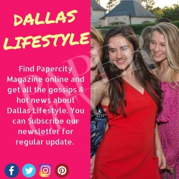 Dallas Lifestyle