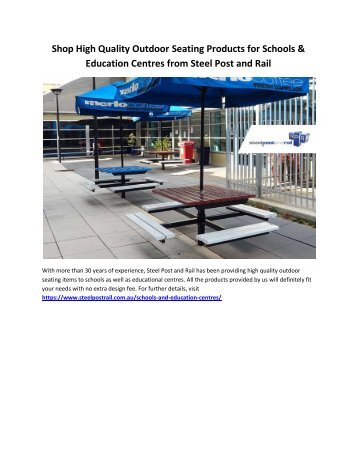 Shop High Quality Outdoor Seating Products for Schools & Education Centres from Steel Post and Rail