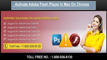 Activate Adobe Flash Player in Mac on Chrome, Dial 1-800-936-8130