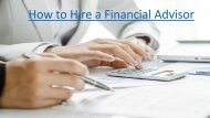 How to Hire a Financial Advisor