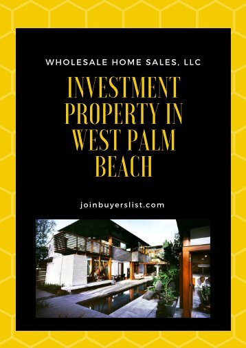 Investment Property in West Palm Beach  joinbuyerslist.com  Wholesale Home Sales, LLC