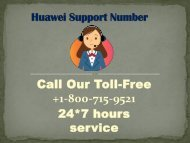 Huawei Support Number +1-800-715-9521
