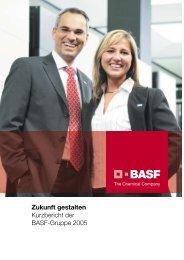 Zukunft gestalten Kurzbericht der BASF-Gruppe 2005 - BASF.com