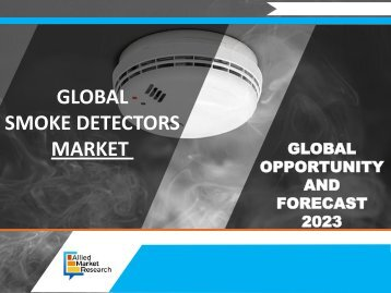 Smoke Detectors Market is Reaching $2,602 Million Globally by 2023