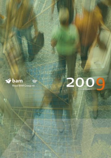 Annual Report 2009 Royal BAM Group nv