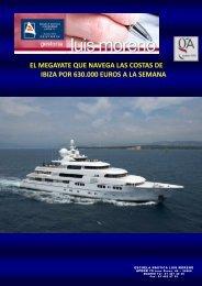 EL MEGAYATE QUE NAVEGA LAS COSTAS DE IBIZA POR 630.000 EUROS A LA SEMANA - Nauta360