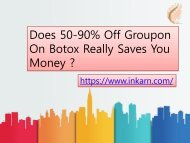 Does 50-90% Off Groupon On Botox Really Saves You Money