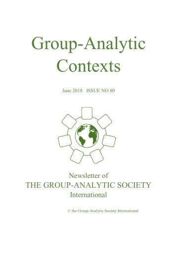 Group-Analytic Contexts, Issue 80, June 2018