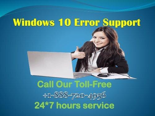Windows 10 Error Support +1-888-720-4956