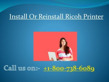 +1-800-738-6089 how to Install or reinstall Ricoh printer
