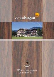 Winter 2010/2011 Sommer 2011 - Hotel Urbisgut