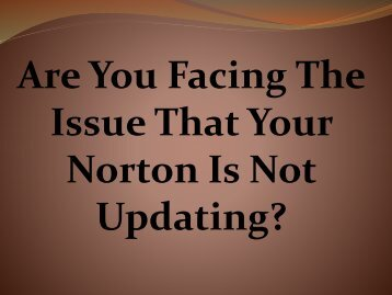Are You Facing The Issue That Your Norton Is Not Updating?
