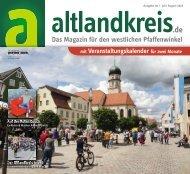 Altlandkreis Ausgabe Juli/August 2018 - Das Magazin für den westlichen Pfaffenwinkel