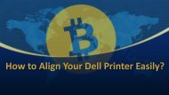 How to align your Dell Printer easily?