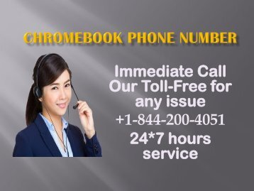 Chromebook Phone Number +1-844-200-4051