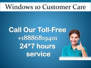 Windows 10 Customer Care +1-8886-819-401