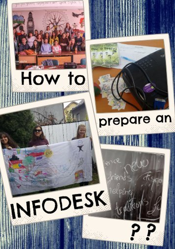 How to prepare and INFO DESK