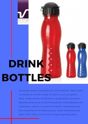 Choose Personalised Drink Bottles at Vivid Promotions