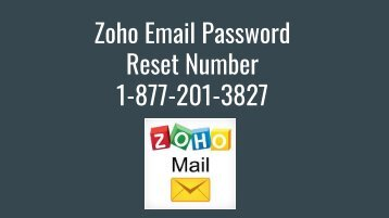 Zoho Password Reset Number 1-877-201-3827 | Recovery Not Working