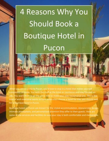 4 Reasons Why You Should Book a Boutique Hotel in Pucon