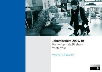 Jahresbericht 2009/10 - Kantonsschule Büelrain, Winterthur