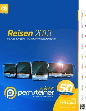 Reisen 2013 - Pernsteiner-Reisen