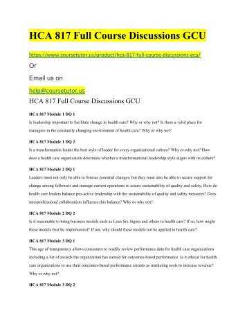 HCA 817 Full Course Discussions GCU