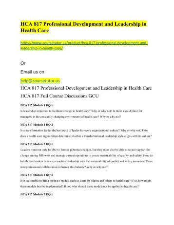 HCA 817 Professional Development and Leadership in Health Care
