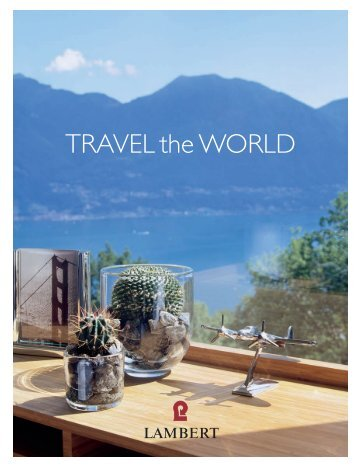 """TRAVEL the WORLD"" (PDF) - LAMBERT Studio Wohnkultur ..."