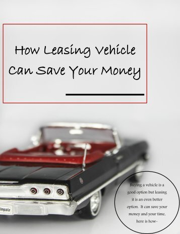 How Leasing Vehicle Can Save Your Money