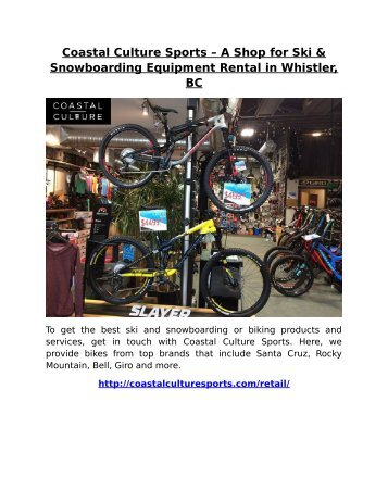 Coastal Culture Sports – A Shop for Ski & Snowboarding Equipment Rental in Whistler, BC